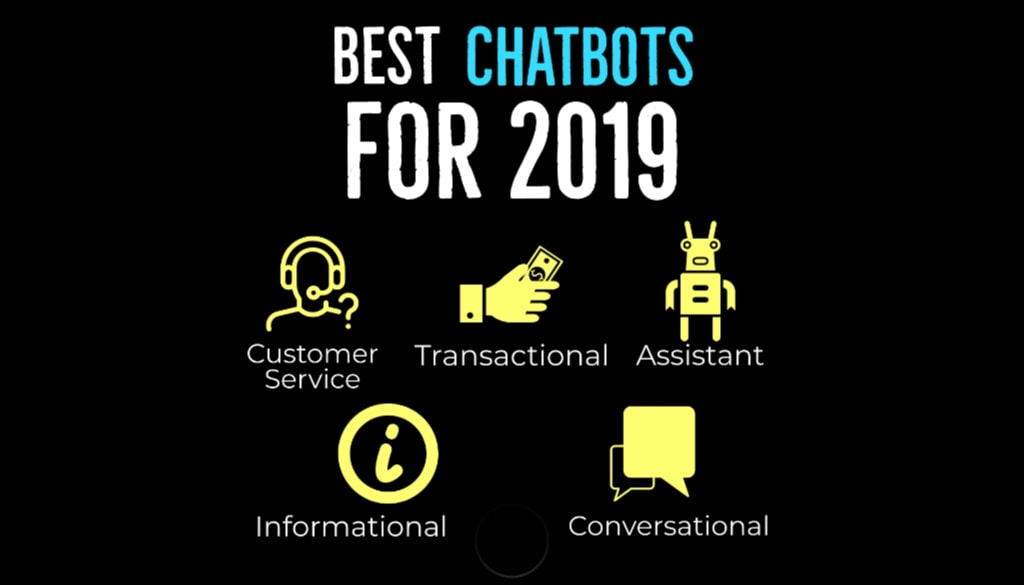 5 Types of Chatbots That Will Rule 2019